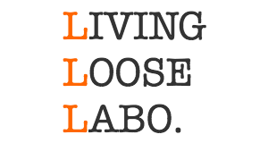 LIVING LOOSE LABO